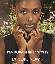 Pandora Shine Styles. Explore Now